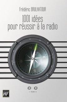 1001 (vraies) idées pour réussir (peut-être) à la radio ... et - 20 % pour les radios du SNRL !