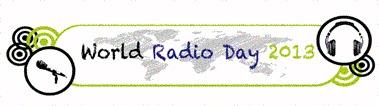 13 février 2013 : journée mondiale de la radio