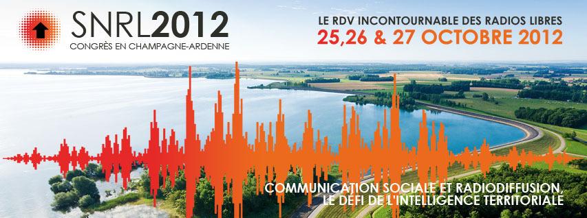SNRL 2012 - 8ème Congrès national du Syndicat National des Radios Libres